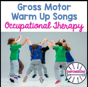 Gross Motor Warm Up Songs