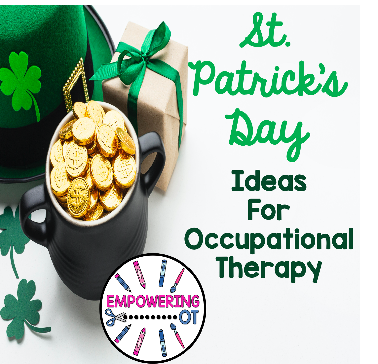 St. Patrick's Days Occupational Therapy Activities